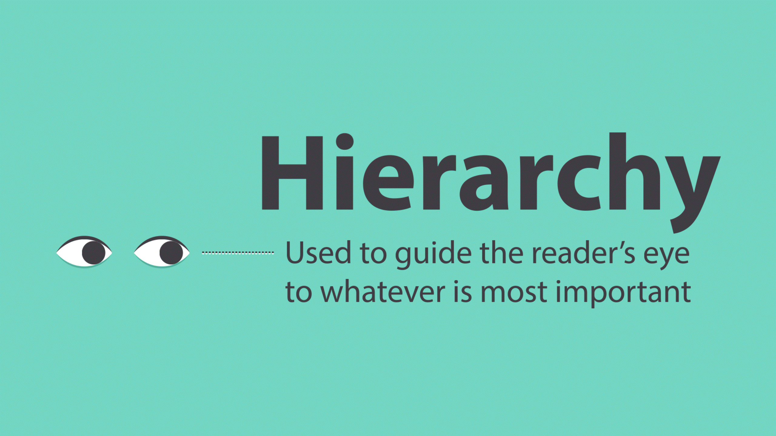 Hierarchy - 5 Best Hierarchal Typographic Techniques For Beginners