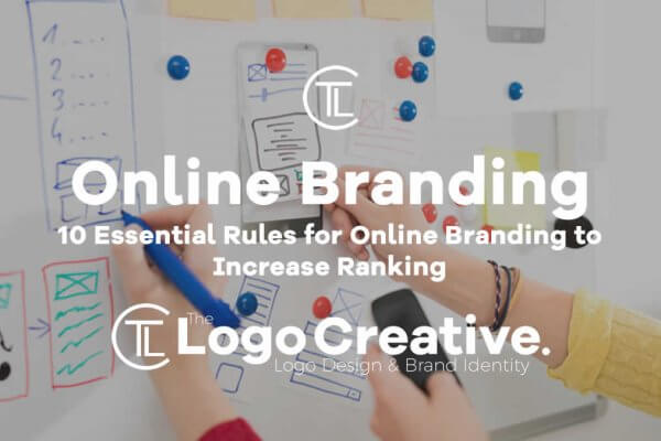10 Essential Rules for Online Branding to Increase Ranking