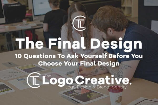 10 Questions To Ask Yourself Before You Choose Your Final Design