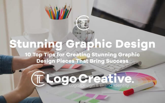 10 Top Tips for Creating Stunning Graphic Design Pieces That Bring Success
