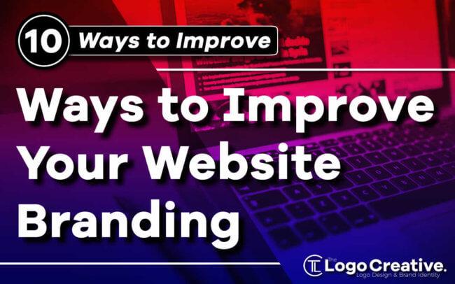 10 Ways to Improve Your Website Branding