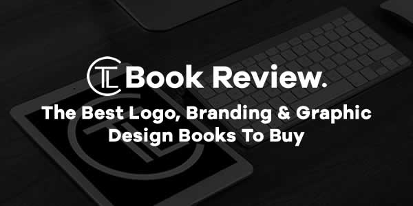 The Logo Creative - Book Review.