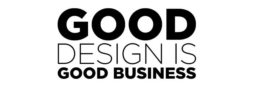 Why Good Design is Essential for Good Business