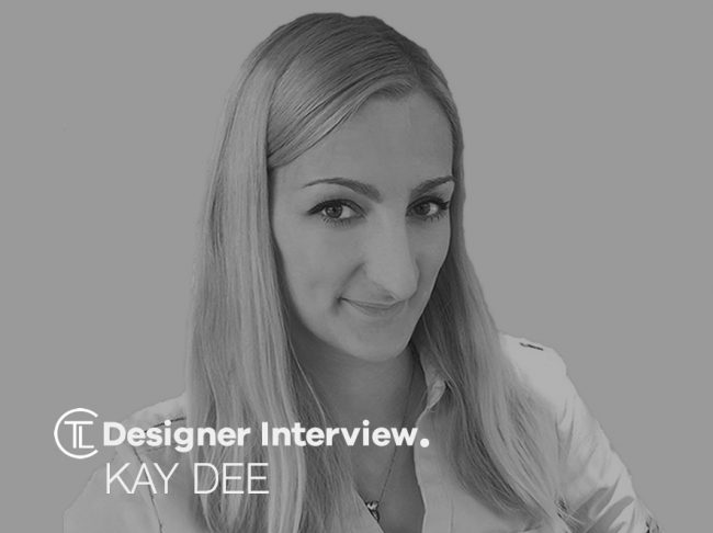 Kay Dee Designer Interview