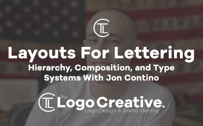 Layouts For Lettering Hierarchy, Composition, and Type Systems With Jon Contino