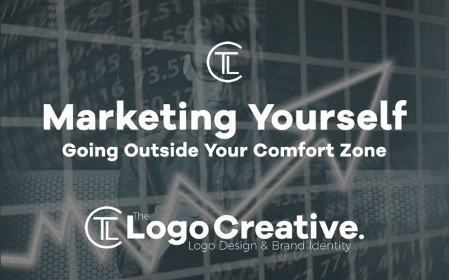 Marketing Yourself, Going Outside Your Comfort Zone