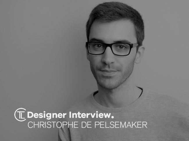 Designer Interview With Christophe De Pelsemaker