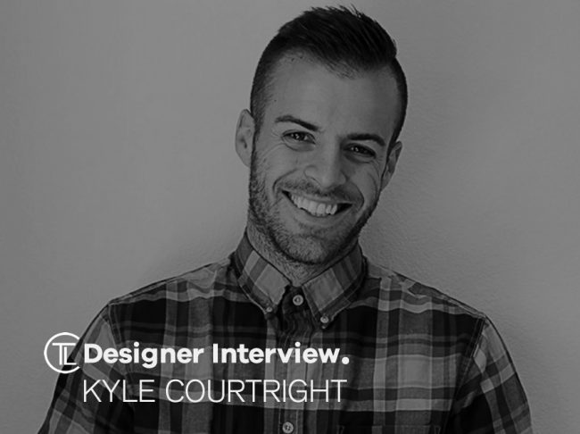 Designer Interview With Kyle Courtright