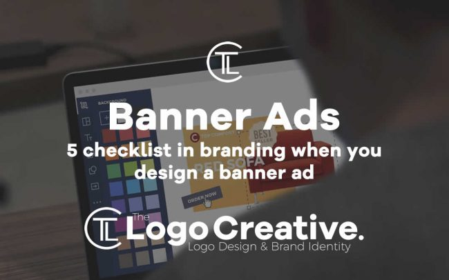 5 checklist in branding when you design a banner ad_