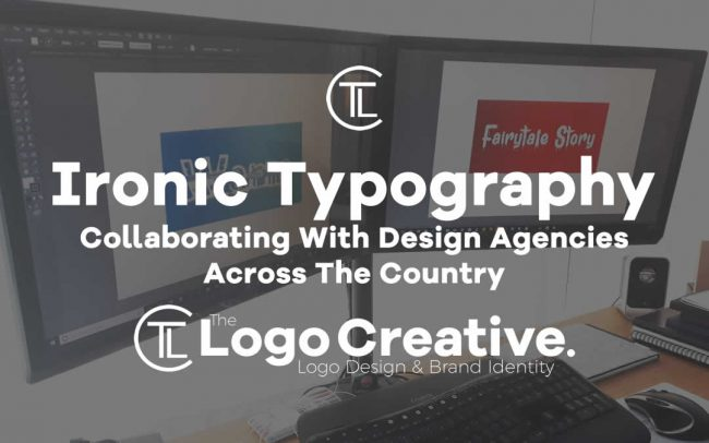Collaborating With Design Agencies Across The Country – Ironic Typography
