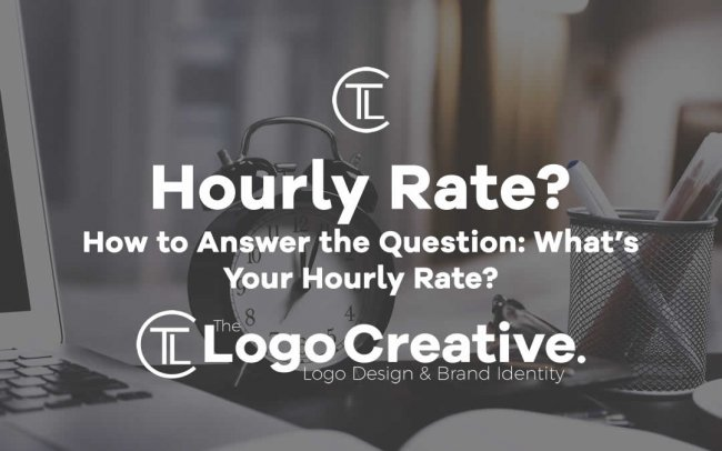 How to Answer the Question: What's Your Hourly Rate?