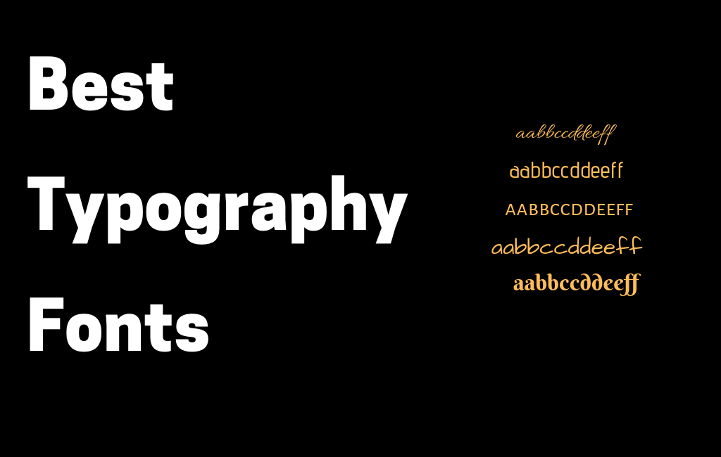 4 Typography Designs with Awesome Font Selection