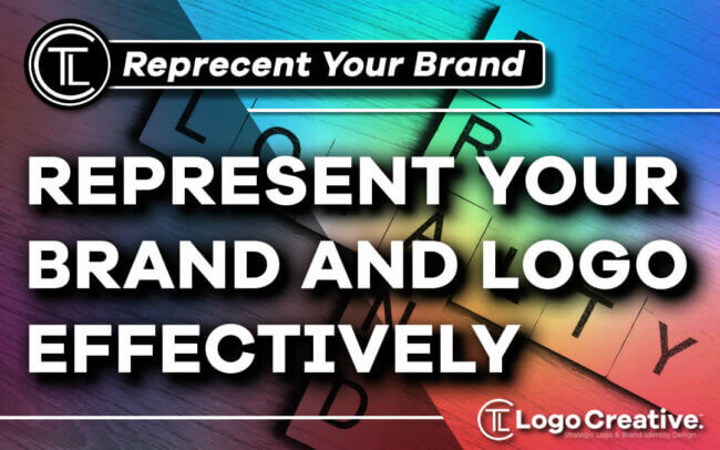 4 Ways To Represent Your Brand and Logo Effectively