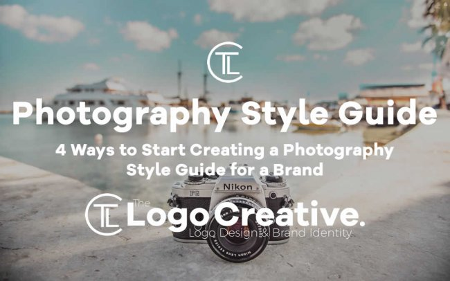 4 Ways to Start Creating a Photography Style Guide for a Brand