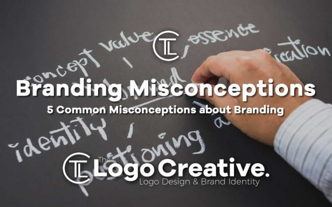 5 Common Misconceptions about Branding