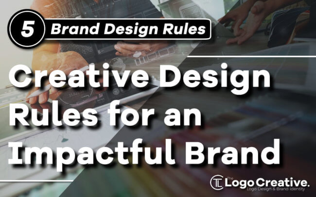 5 Creative Design Rules for an Impactful Brand