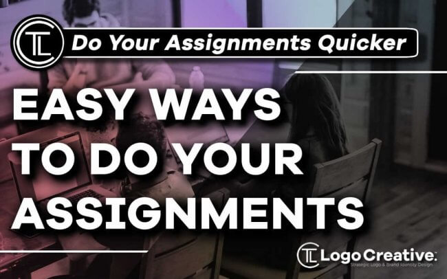 5 Easy Ways to Do Your Assignment Fast