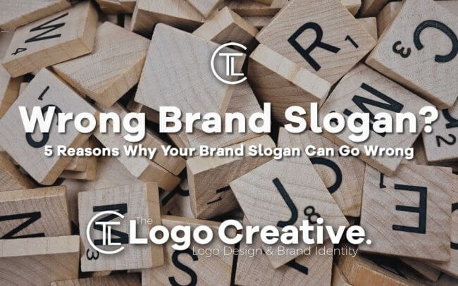 5 Reasons Why Your Brand Slogan Can Go Wrong