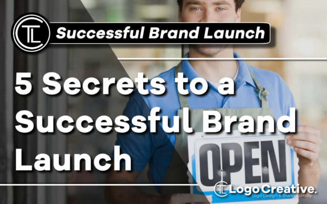 5 Secrets to a Successful Brand Launch