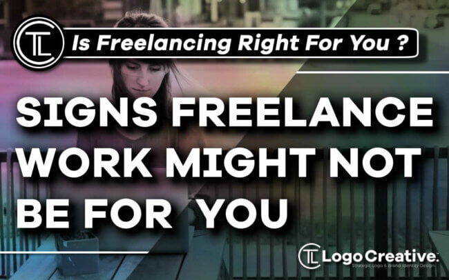 5 Signs That Freelance Work Might Not Be For You
