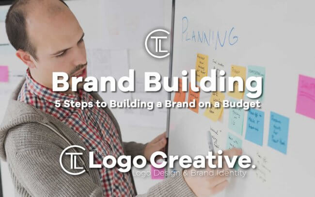 5 Steps to Building a Brand on a Budget