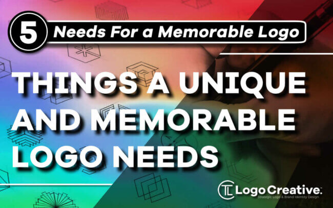 5 Things a Unique and Memorable Logo Needs