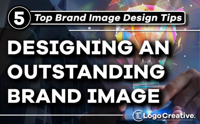 5 Top Tips to Design an Outstanding Brand Image