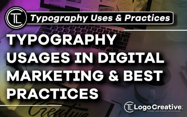 5 Typography Usages in Digital Marketing and Best Practices