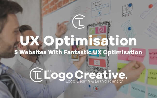 5 Websites With Fantastic UX Optimisation