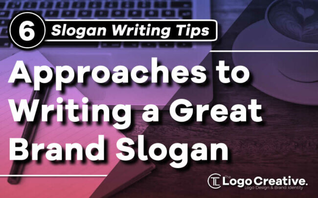 6 Approaches to Writing a Great Brand Slogan