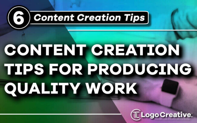 6 Content Creation Hacks for Producing Quality Work