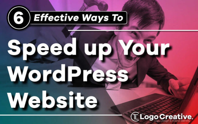 6 Effective Ways to Speed up Your WordPress Website