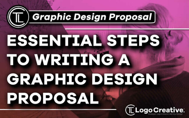 6 Essential Steps to Writing a Graphic Design Proposal
