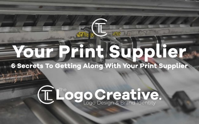 6 Secrets To Getting Along With Your Print Supplier