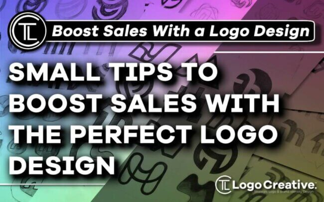 6 Smart Tips to Boost Sales with the Perfect Logo Design