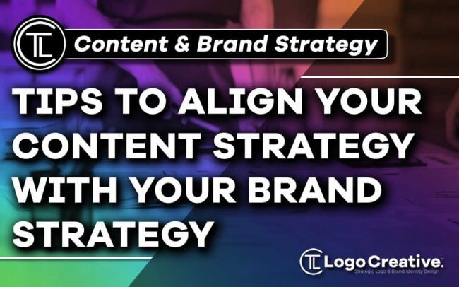 6 Tips to Align Your Content Strategy With Your Brand Strategy