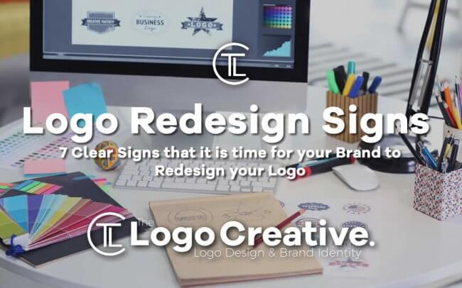 7 Clear Signs that it is time for your Brand to Redesign your Logo