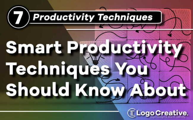 7 Smart Productivity Techniques You Should Know About