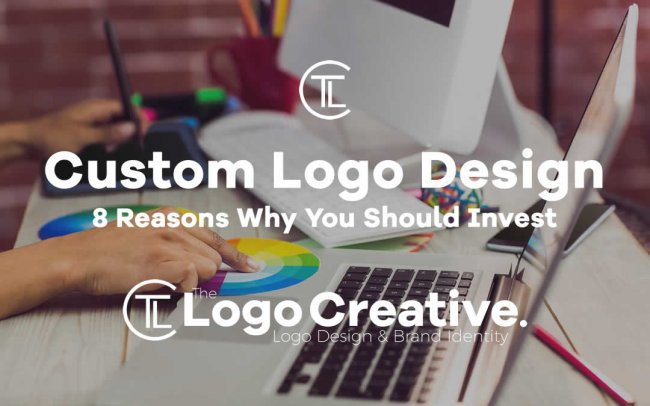 8 Reasons You Should Invest in Custom Logo Design