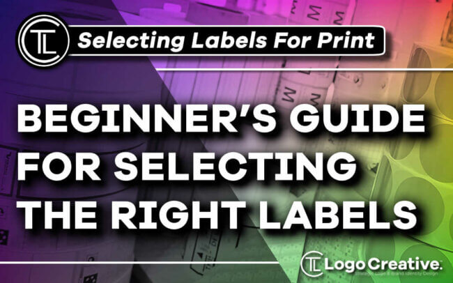 Beginner's Guide for Selecting the Right Labels