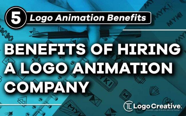 Benefits of Hiring a Logo Animation Company