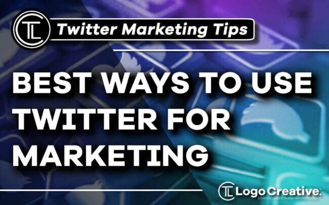 Best Ways to Use Twitter for Marketing