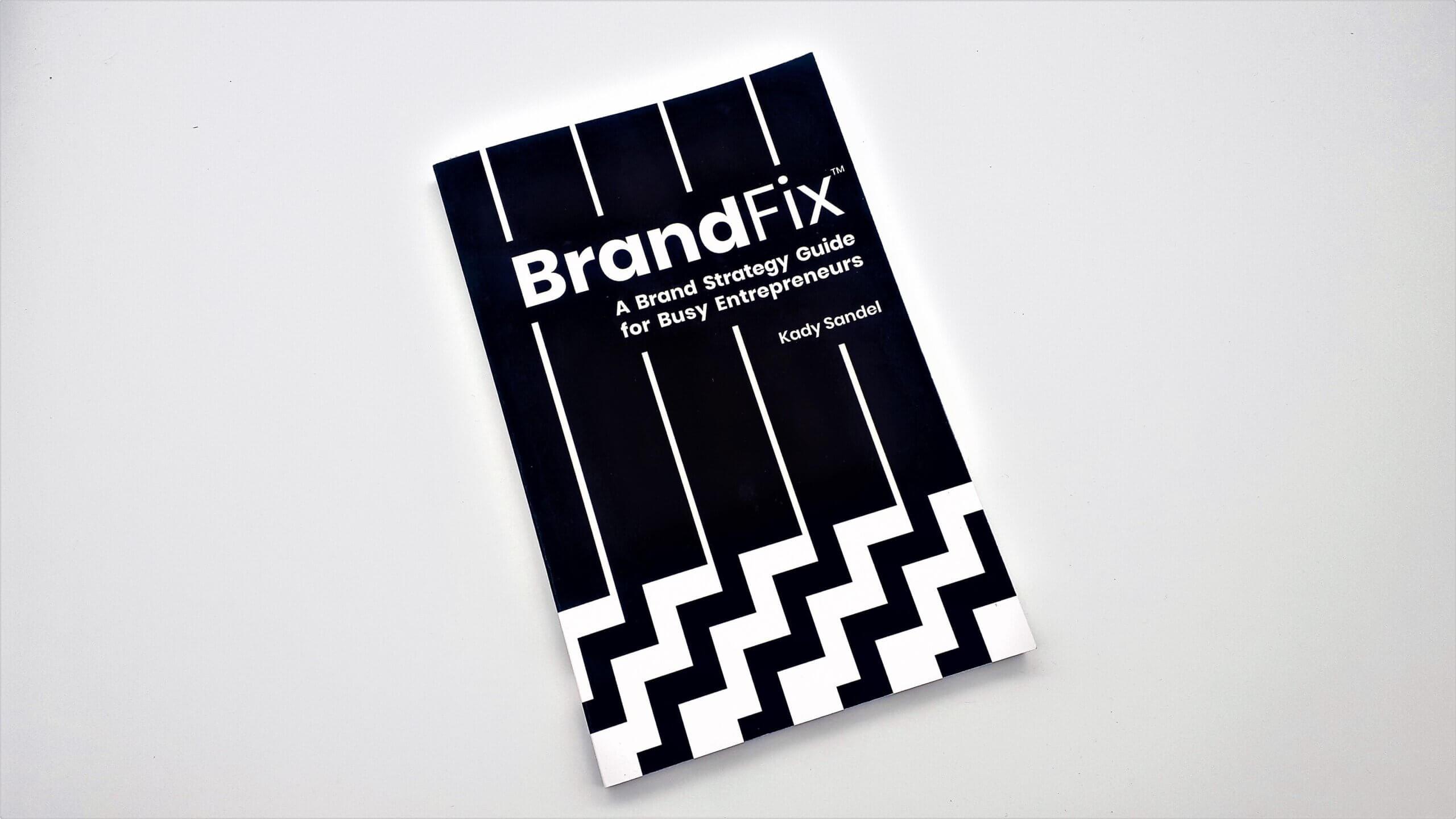 BrandFix by Kady Sandel - Book Review