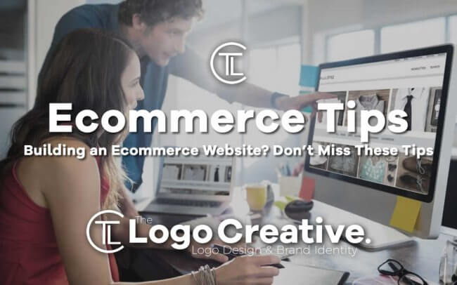 Building an Ecommerce Website? Don't Miss These Tips