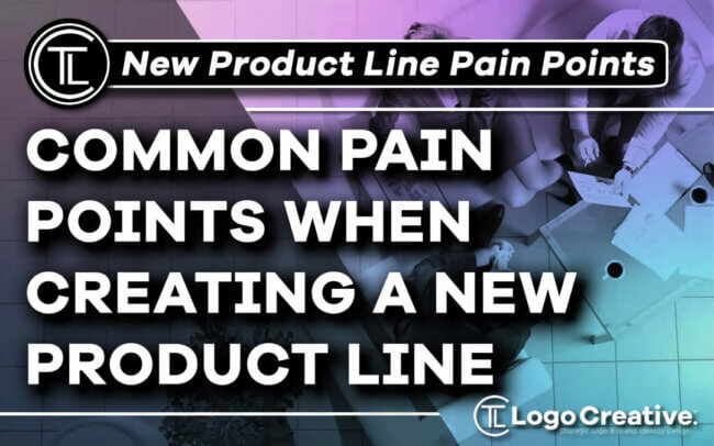 Common Pain Points When Creating a New Product Line