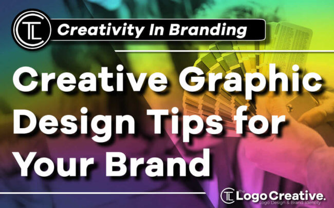 Creative Graphic Design Tips for Your Brand