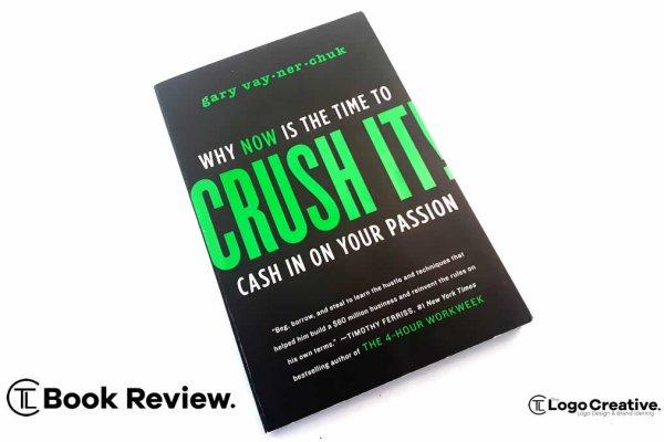 Crush it by Gary Veynerchuk