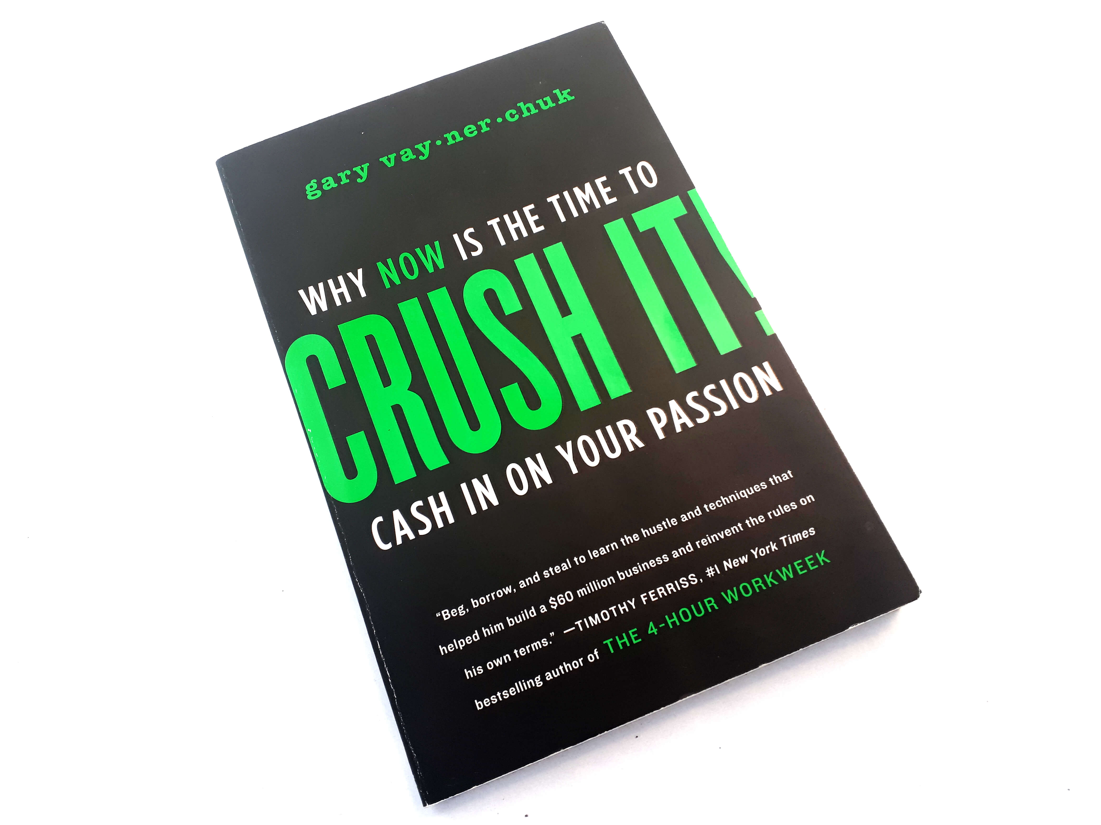 Crush it by Gary Veynerchuk