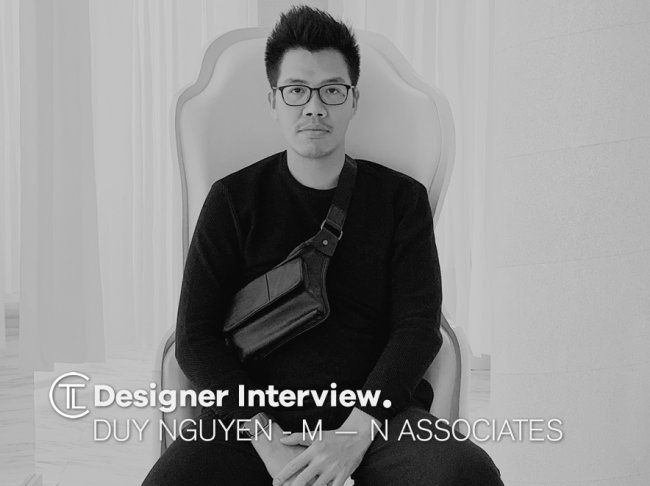 Duy Nguyen - M — N Associates Designer Interview