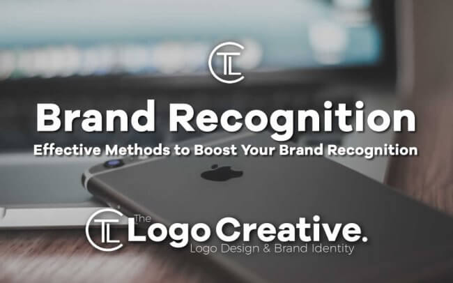 Effective Methods to Boost Your Brand Recognition